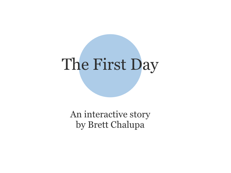 The First Day Retrospective